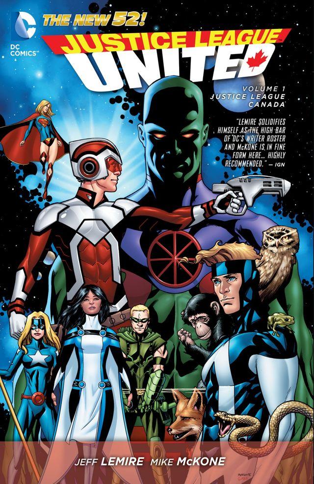 Justice League United Vol. 1: Justice League CanadaMar 10, 2015
