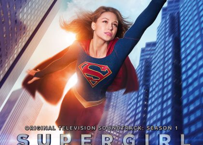 Supergirl Season 1 Original Television Soundtrack